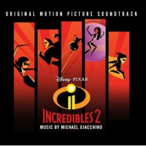 Chill or Be Chilled - The incredibles 2 - Colonna sonora Incredibili 2