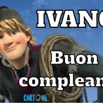 Ivano buon compleanno - Ivano