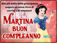 Buon compleanno Martina con Biancaneve - Martina