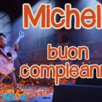Michele buon compleanno - Michele