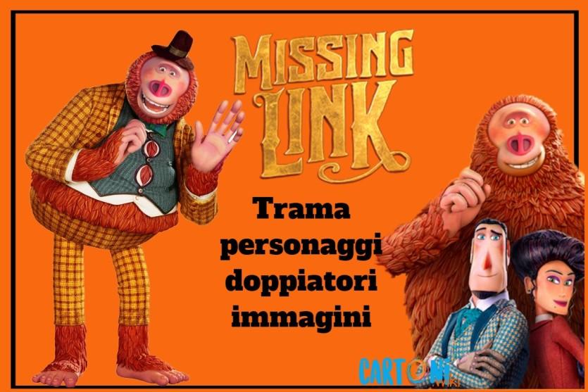 Missing Link - Cartoni animati