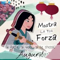 Mostra la tua forza come la Principessa Disney Mulan - Auguri