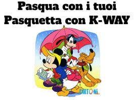 Pasqua con i tuoi e Pasquetta con K-way
