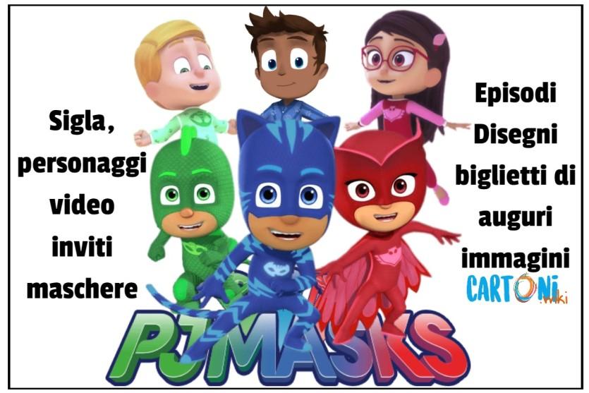 PJ Masks - Superpigiamini - Cartoni animati