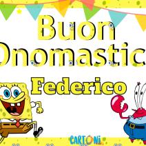 Buon onomastico Federico con Spongebob - Buon onomastico Federico