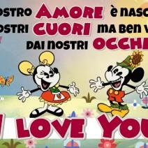 Il nostro Amore come Topolino e Minni -  I love you