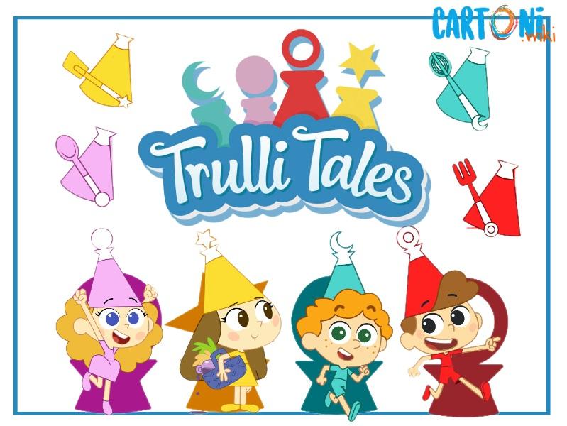 Trulli Tales - Le avventure dei Trullaleri - Cartoni animati