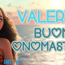 Valeria buon onomastico - Valeria